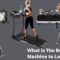 What is The Best Exercise Machine to Lose Weight and Burn Calories?