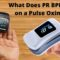 What Does PR BPM Mean on a Pulse Oximeter?